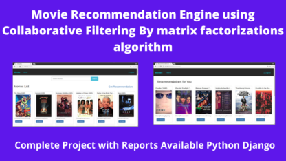 Movie-Recommendation-Engine-using-Collaborative-Filtering-By-matrix-factorizations-algorithm